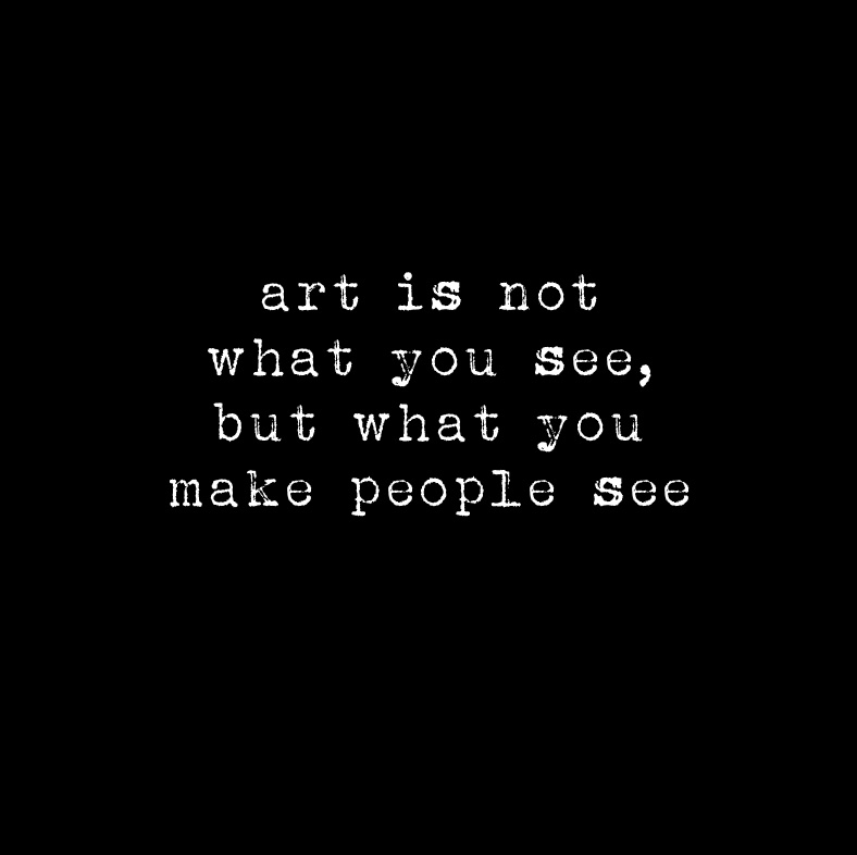 quote art is not what you see