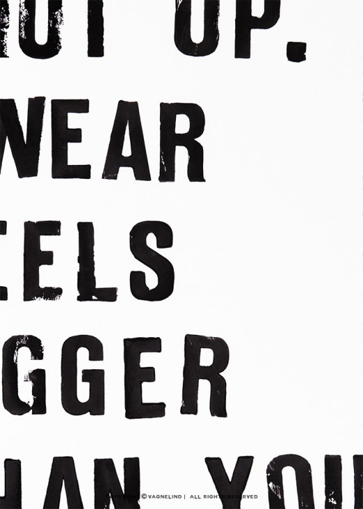 vagnelind art typography quote-i-wear heels bigger then your dick